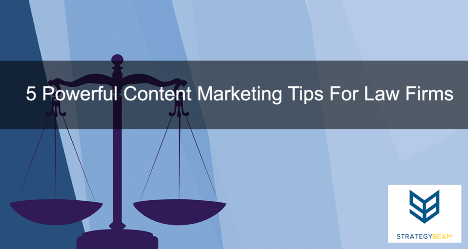 law firm content marketing ideas attorney marketing strategy