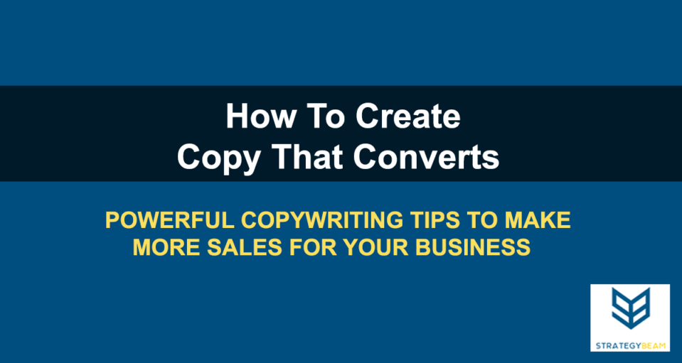 create content that converts increase sales copywriting www.strategybeam.com