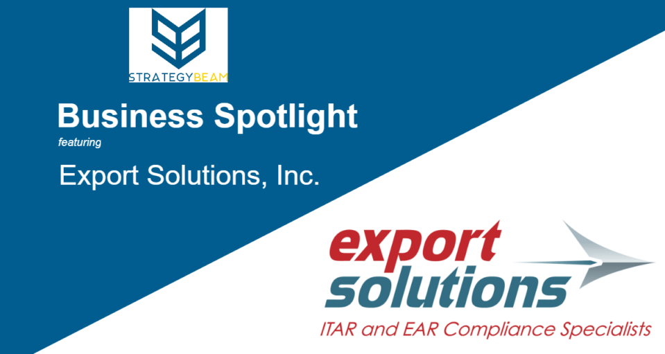 business spotlight export solutions orlando, fl ITAR EAR compliance www.strategybeam.com
