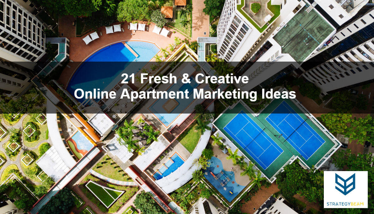 21 simple & easy apartment marketing ideas to get more renters