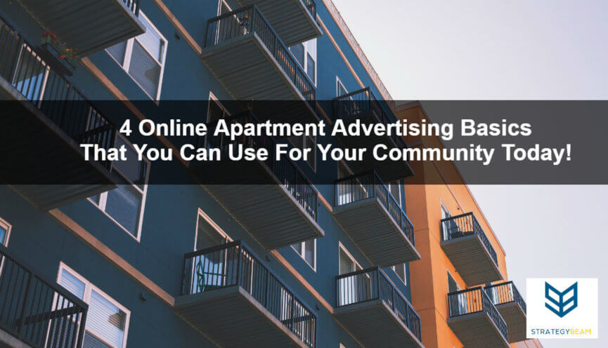 4 online apartment advertising basics that you can use today apartment marketing