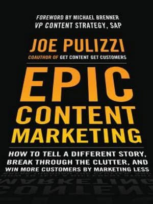 Epic Content Marketing How to Tell a Different Story best books on marketing Best marketing books strategybeam