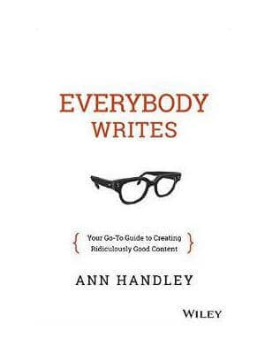 Everybody Writes Your Go To Guide to Creating Ridiculously Good Content digital marketing books Best digital marketing books strategybeam