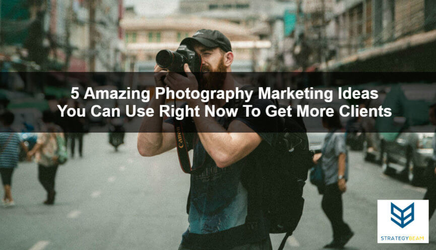 photography marketing ideas more clients marketing photographers tips more clients online marketing photography marketing