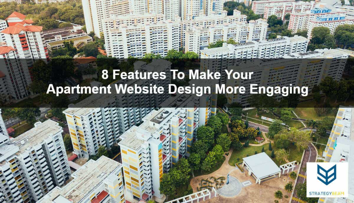 17 Features To Make Your Apartment Website Design More Engaging