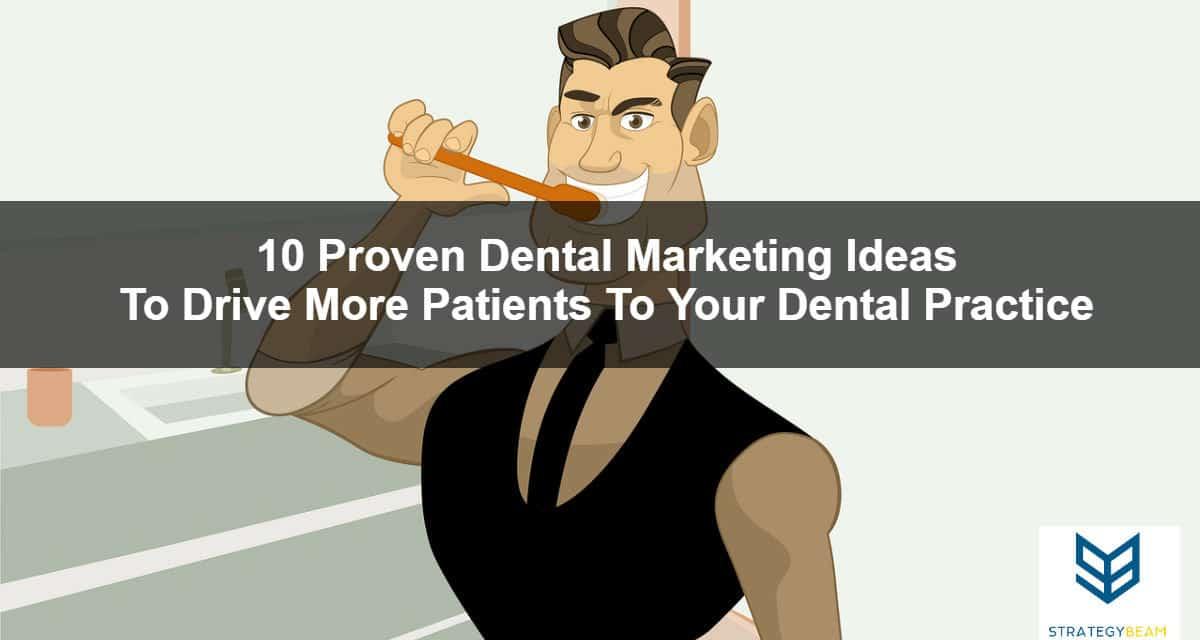 dental marketing ideas dental marketing more patients for dentists marketing