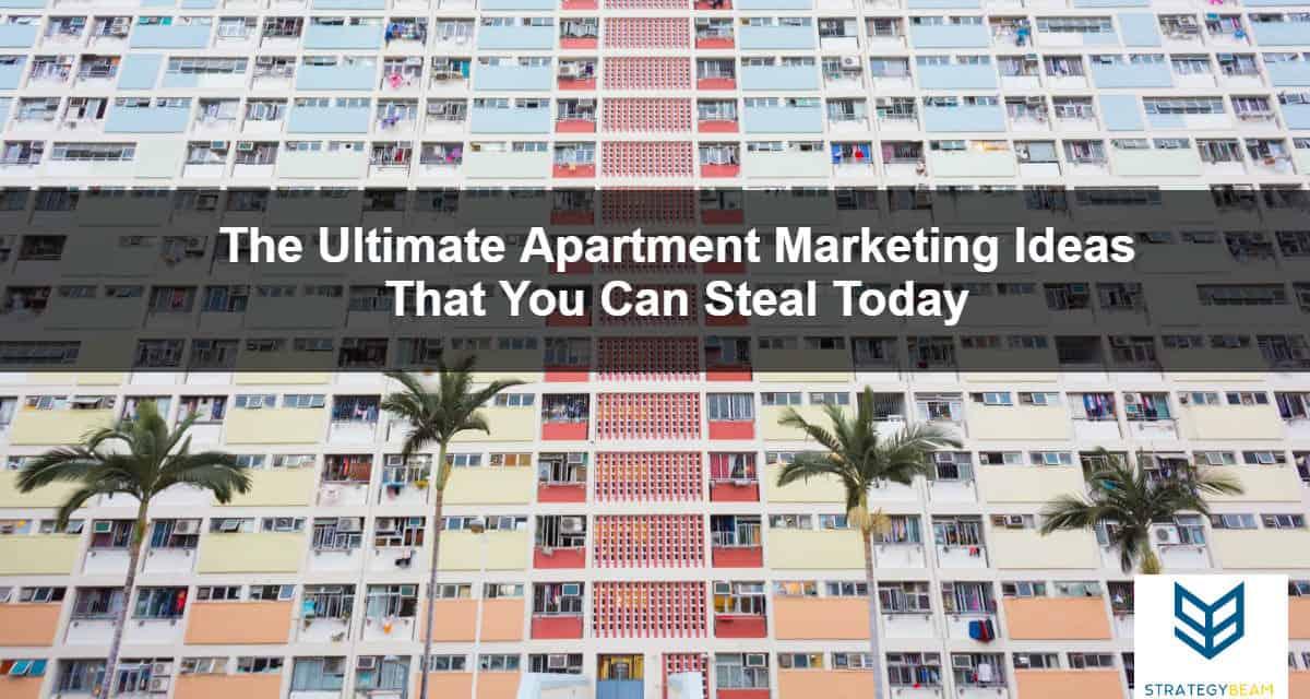 apartment marketing plan ideas apartment marketing ideas apartment leasing marketing ideas