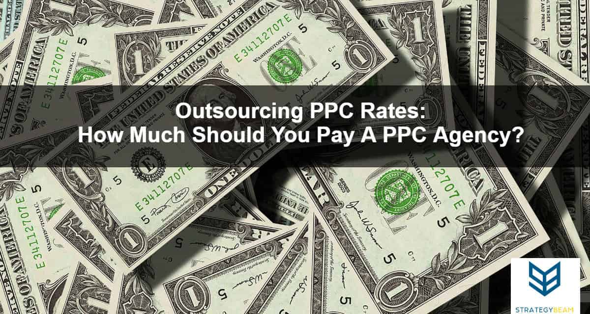 how much should i pay ppc outsourcing