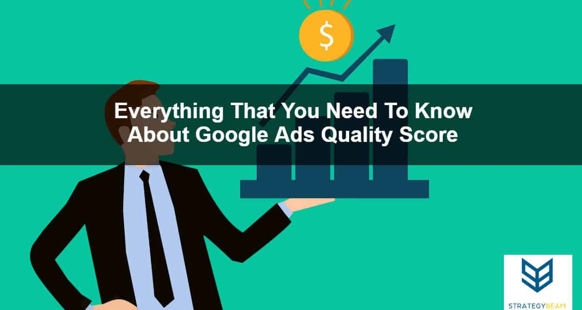 quality score overview google adwords management