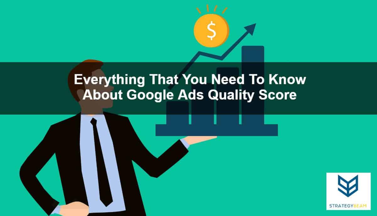 quality score overview google adwords management