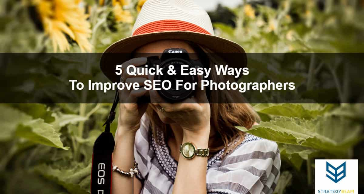 5 quick ways improve seo photographers marketing