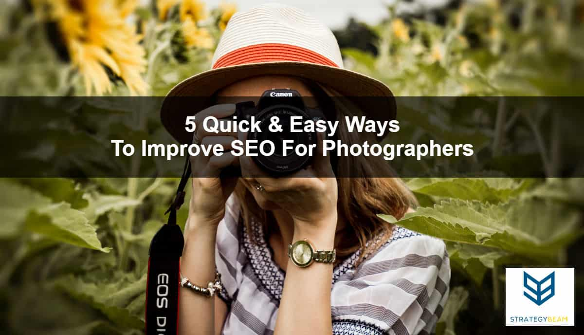 5 quick ways improve seo photographers marketing