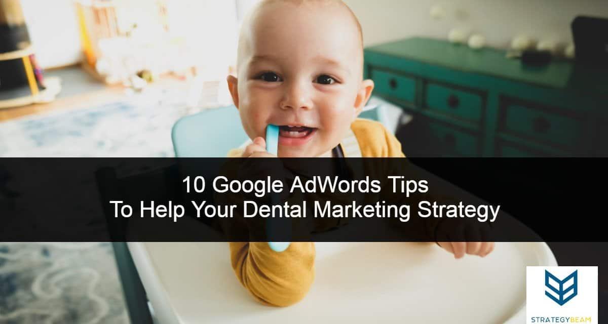 dental marketing ideas google ads dental ads online marketing strategybeam