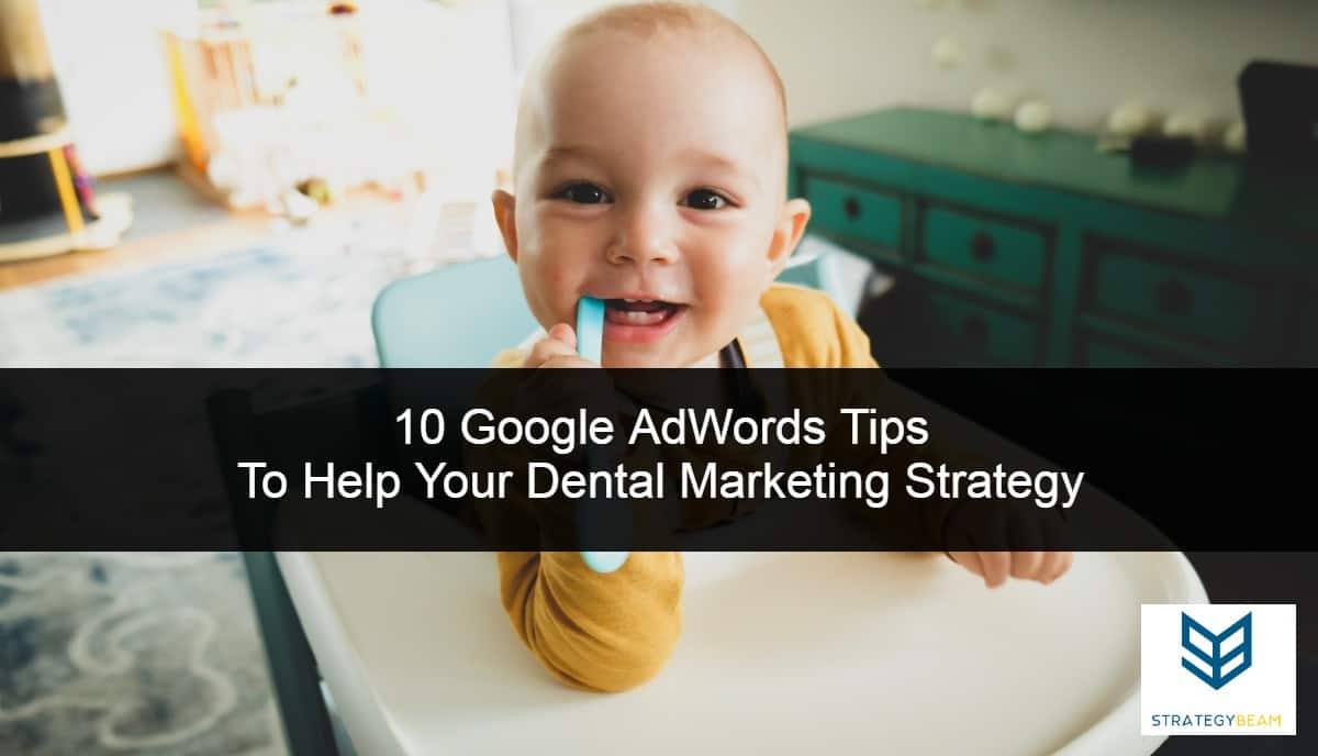 dental marketing ideas google ads dental ads online marketing strategybeam