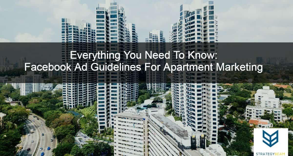 apartment marketing facebook ads facebook restrictions apartment marketing ideas