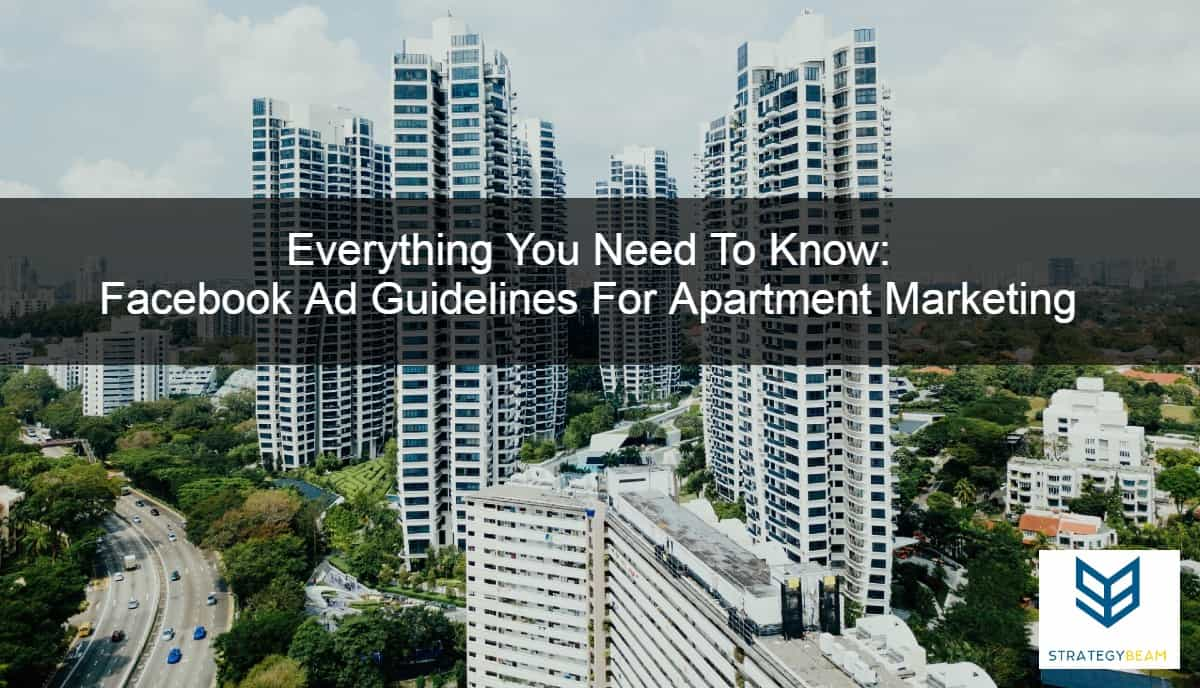 apartment marketing facebook ads facebook restrictions apartment marketing ideas