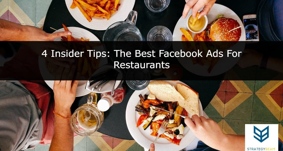 best facebook ads for restaurants effective facebook ads for restaurants