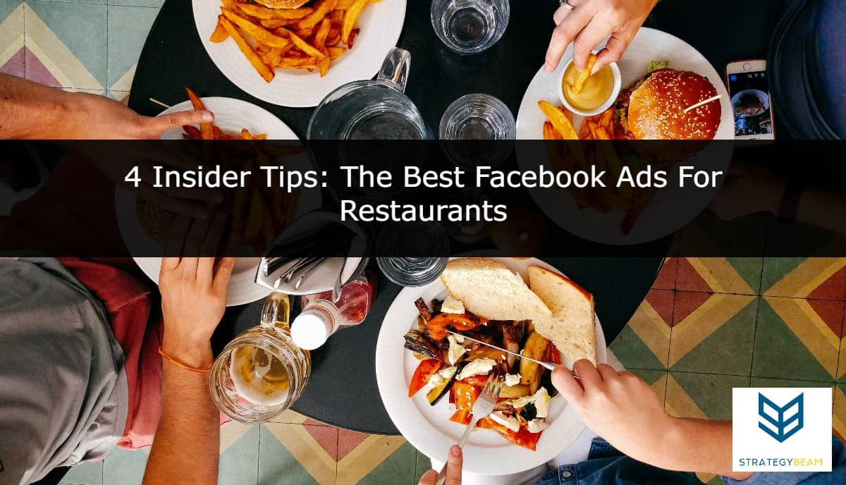 best facebook ads for restaurants effective facebook ads for restaurants