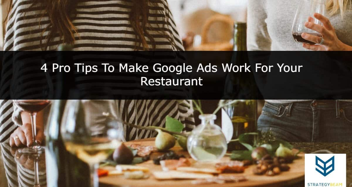 restaurant ads Google Ads restaurant searchers marketing