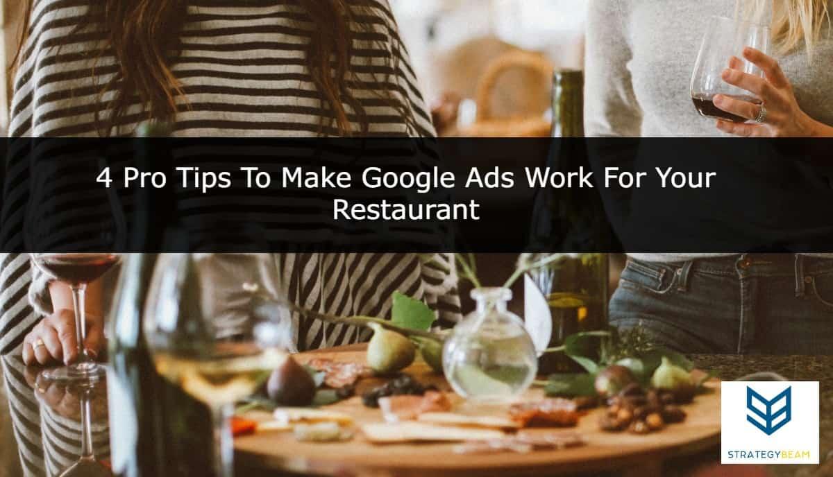restaurant ads Google Ads restaurant searchers marketing