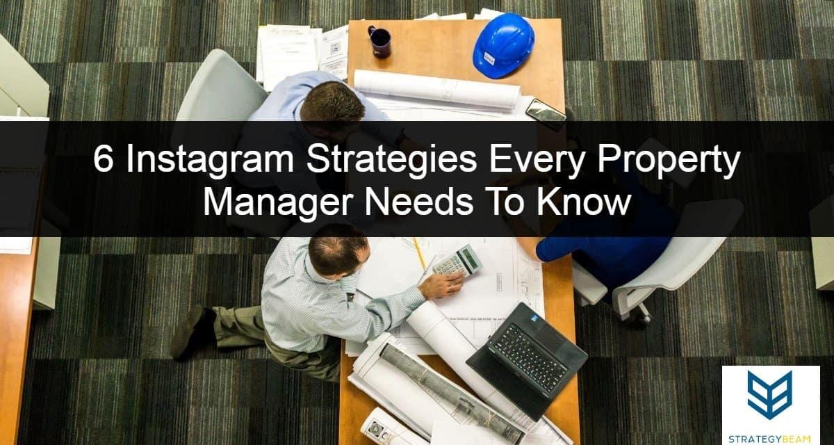 6 Instagram marketing strategies property managers apartment marketing Instagram
