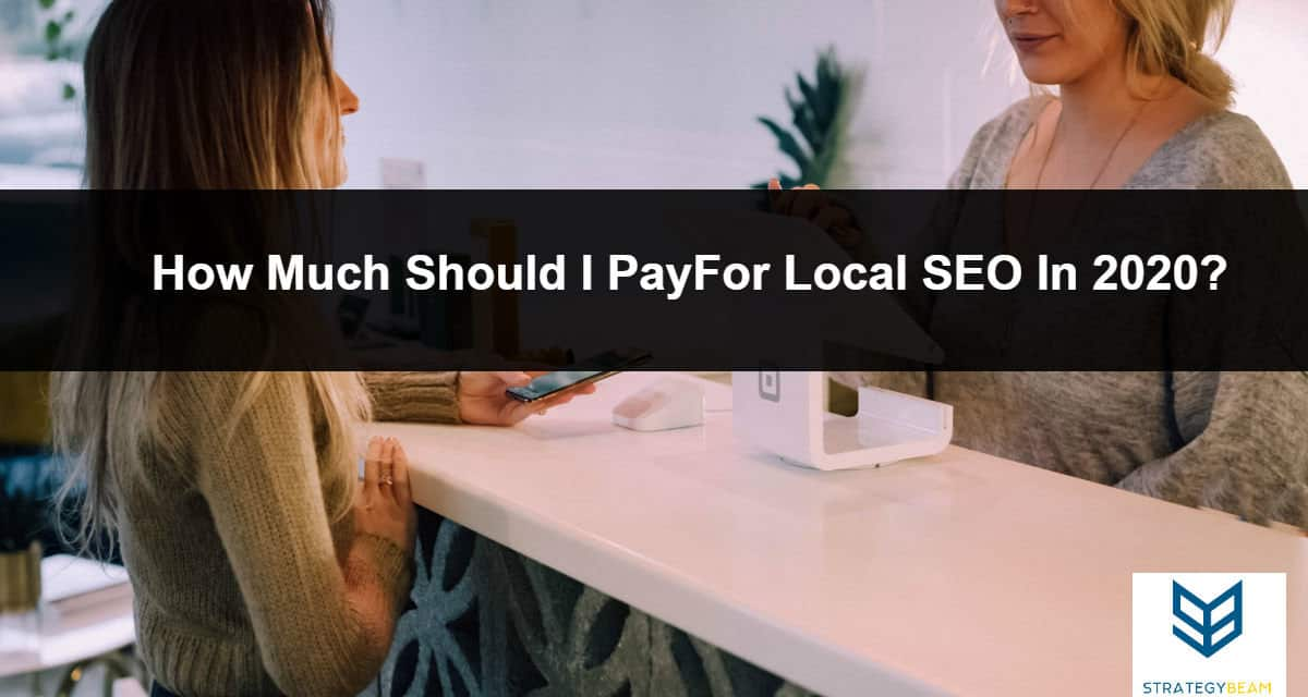 local seo pricing how much does local seo cost local map optimizations strategybeam