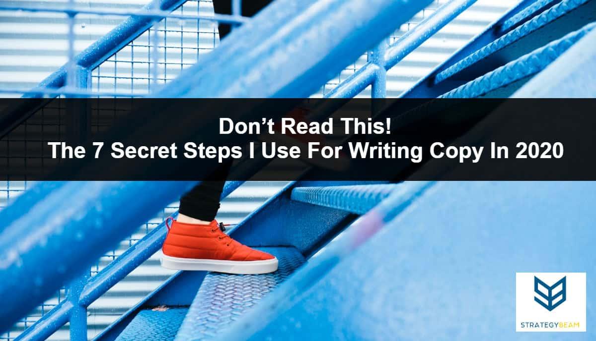 writing copy 2020 copywriting process my copywriting steps