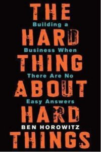 best business book launch business hard thing about hard things strategybeam