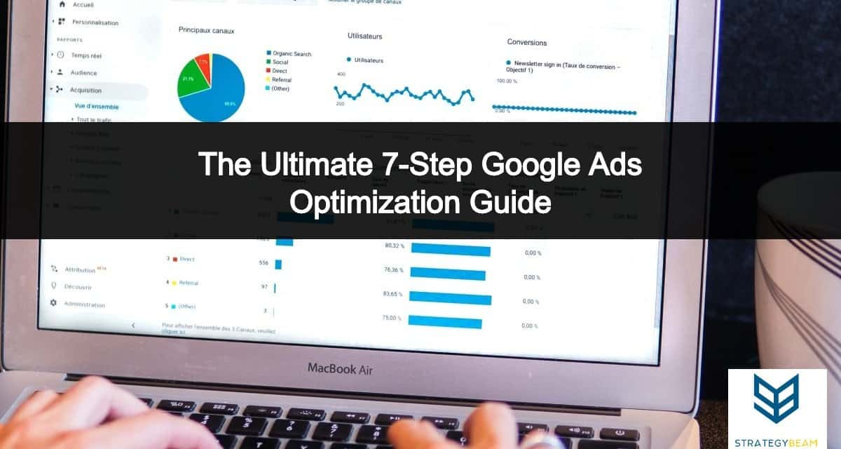 google ads optimizations google adwords optimization strategybeam