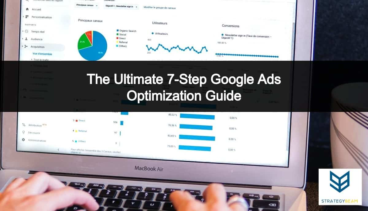 google ads optimizations google adwords optimization strategybeam