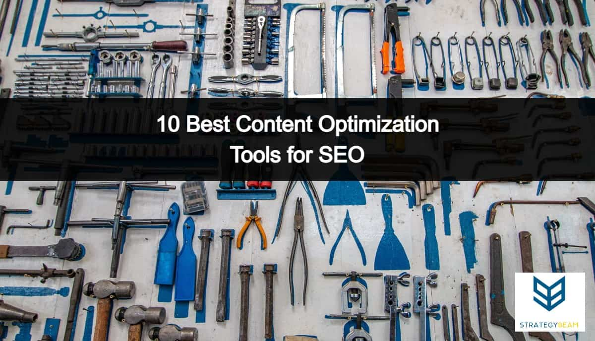 best content optimization tools strategybeam