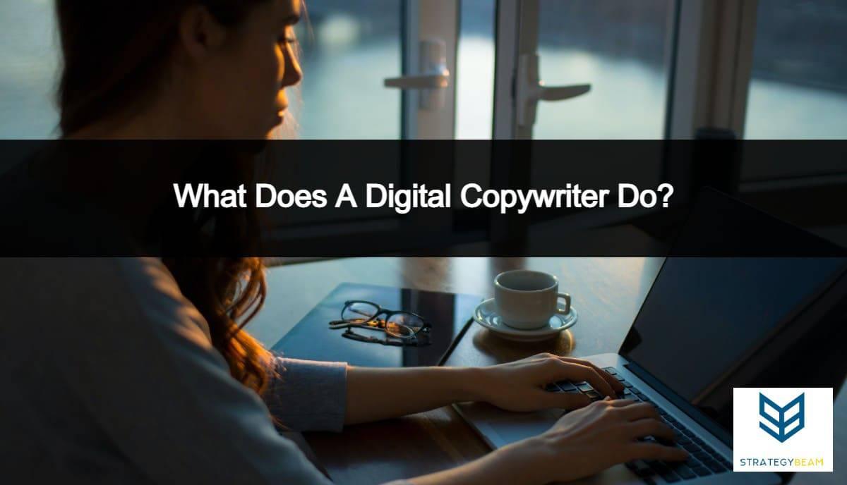 what does a digital copywriter do online copywriting strategybeam