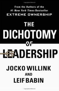 dichotomy of leadership business motivation books strategybeam