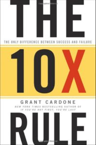 the 10x rule motivational books small business strategybeam