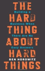 the hard thing about hard things business motivation strategybeam