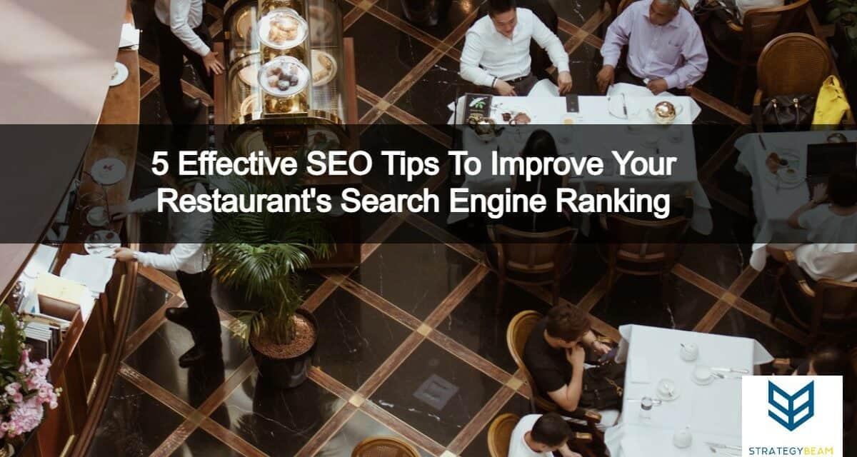 5 restaurant seo tips improve restaurant seo strategybeam