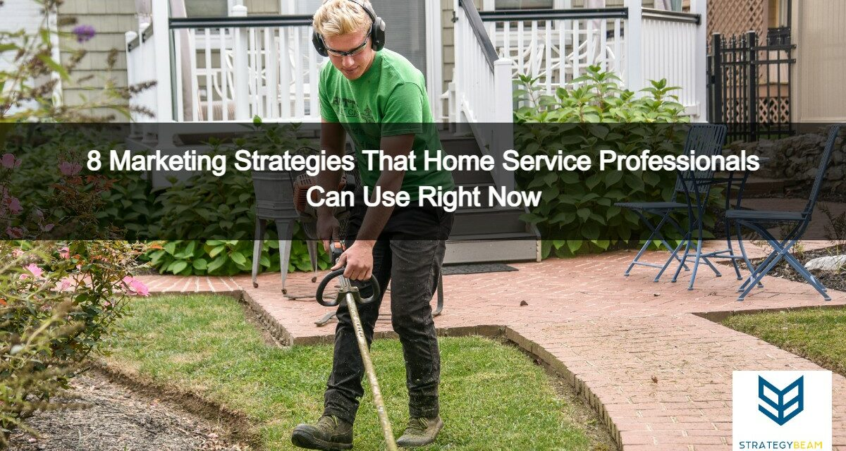 home service marketing ideas